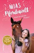 Cover-Bild zu Mias Pferdewelt - Glaub an deinen Traum!