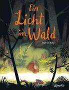 Cover-Bild zu Ein Licht im Wald von Kolly, Raphae?l