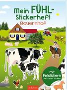 Cover-Bild zu Bräuer, Ingrid (Illustr.): Mein Fühl-Stickerheft - Bauernhof