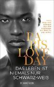 Cover-Bild zu Das Leben ist niemals nur schwarz-weiß von Loveday, Papis