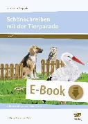 Cover-Bild zu Schönschreiben mit der Tierparade - Druckschrift (eBook) von Lehtmets, Beatrix