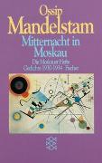 Cover-Bild zu Mandelstam, Ossip: Mitternacht in Moskau