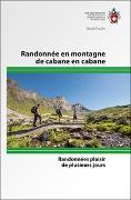 Cover-Bild zu Coulin, David: Randonnée en montagne de cabane en cabane