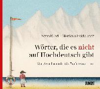 Cover-Bild zu Wörter, die es nicht auf Hochdeutsch gibt