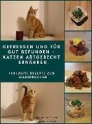 Cover-Bild zu eBook Gefressen und für gut befunden - Katzen artgerecht ernähren