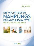Cover-Bild zu Gröber, Uwe: Die wichtigsten Nahrungsergänzungsmittel (eBook)