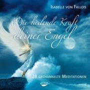 Cover-Bild zu Die heilende Kraft deiner Engel