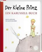 Cover-Bild zu de Saint-Exupéry, Antoine: Der kleine Prinz. Ein Karussell-Buch