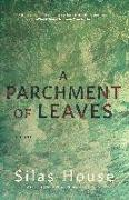 Cover-Bild zu A Parchment of Leaves von House, Silas