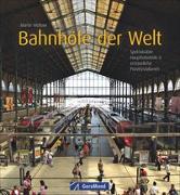 Cover-Bild zu Bahnhöfe der Welt