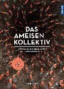 Cover-Bild zu Das Ameisenkollektiv