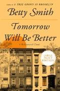 Cover-Bild zu Smith, Betty: Tomorrow Will Be Better