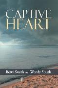Cover-Bild zu Smith, Wendy: Captive Heart (eBook)
