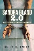 Cover-Bild zu Smith, Betty H.: Sandra Bland 2.0 (eBook)