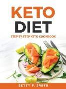 Cover-Bild zu Betty P. Smith: KETO DIET