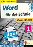 Cover-Bild zu Word für die Schule / Band 1 (eBook) von Haug, Ursula