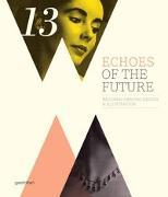 Cover-Bild zu Echoes of the Future von Klanten, R. (Hrsg.)