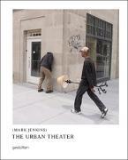 Cover-Bild zu The Urban Theater von Klanten, R. (Hrsg.)