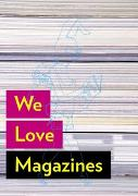 Cover-Bild zu We Love Magazines von Losowsky, A
