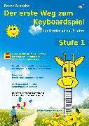 Cover-Bild zu Der erste Weg zum Keyboardspiel (Stufe 1) (eBook) von Grosche, Peter