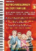 Cover-Bild zu Keyboardlernen in der Familie (Stufe 3) (eBook) von Grosche, Peter