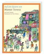 Cover-Bild zu Auf den Spuren von Mutter Teresa von Ceserani, Gian Paolo