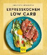 Cover-Bild zu Schocke, Sarah: Expresskochen Low Carb (eBook)