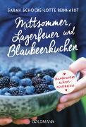 Cover-Bild zu Schocke, Sarah: Mittsommer, Lagerfeuer und Blaubeerkuchen