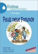 Cover-Bild zu Pauls neue Freunde von Thüler, Ursula