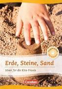 Cover-Bild zu Projektarbeit mit Kindern / Erde, Steine, Sand von Bicker, Silke