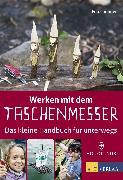 Cover-Bild zu Werken mit dem Taschenmesser