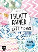 Cover-Bild zu 1 Blatt Papier - 33 Faltideen