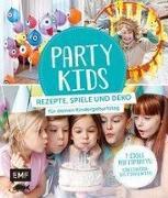 Cover-Bild zu Party Kids - Rezepte, Spiele und Deko für deinen Kindergeburtstag
