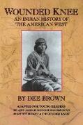 Cover-Bild zu Brown, Dee: Wounded Knee: An Indian History of the American West