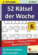 Cover-Bild zu 52 Rätsel der Woche / 6. Schuljahr (eBook) von Meyer, Dirk