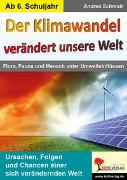 Cover-Bild zu Der Klimawandel verändert unsere Welt (eBook) von Schmidt, Andrea