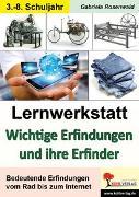 Cover-Bild zu Lernwerkstatt Wichtige Erfindungen und ihre Erfinder (eBook) von Rosenwald, Gabriela