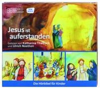 Cover-Bild zu Jesus ist auferstanden von Thalbach, Katharina (Gelesen)