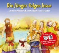 Cover-Bild zu Die Jünger folgen Jesus von Thalbach, Katharina (Gelesen)