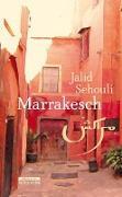 Cover-Bild zu Sehouli, Jalid: Marrakesch