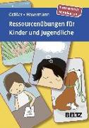 Cover-Bild zu Ressourcenübungen für Kinder und Jugendliche von Gräßer, Melanie