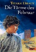 Cover-Bild zu Die Türme des Februar (eBook) von Dragt, Tonke