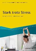 Cover-Bild zu Heim, Vera: Stark trotz Stress (eBook)