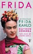 Cover-Bild zu Frida / Frida: A Biography of Frida Kahlo von Herrera, Hayden
