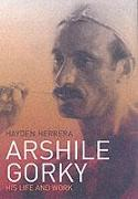 Cover-Bild zu Arshile Gorky von Herrera, Hayden
