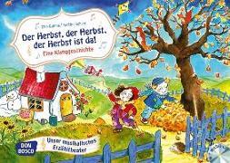 Cover-Bild zu Der Herbst, der Herbst, der Herbst ist da! Eine Klanggeschichte, m. Audio-CD von Gulden, Elke