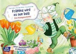 Cover-Bild zu Frühling wird es nun bald. Eine Klanggeschichte, m. Audio-CD von Gulden, Elke