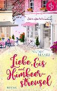 Cover-Bild zu Liebe, Eis und Himbeerstreusel (eBook) von Maari, Nadin