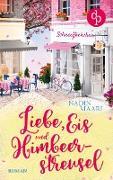 Cover-Bild zu Liebe, Eis und Himbeerstreusel von Maari, Nadin