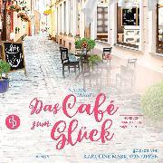 Cover-Bild zu Das Café zum Glück - Sweet Romance, (ungekürzt) (Audio Download) von Maari, Nadin